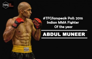 #TFGfanspeak Poll: 2016 Indian MMA fighter Of the year – Male: Abdul Muneer