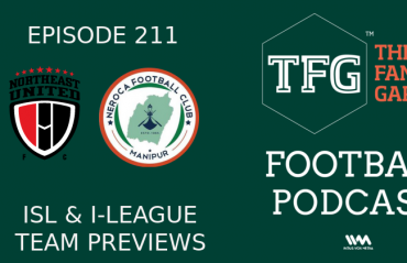 TFG Indian Football Podcast - ISL and I-League Previews - NorthEast United & NEROCA FC