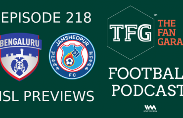 TFG Indian Football Podcast: ISL Team Previews - Bengaluru FC and Jamshedpur FC