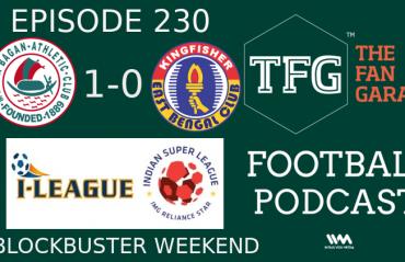 TFG Indian Football Podcast: Kolkata Derby & ISL, I-League Blockbuster Weekend