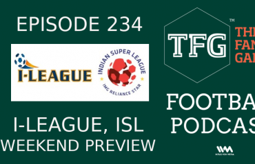 TFG Indian Football Podcast: ISL, I-League weekend previews and goal predictions