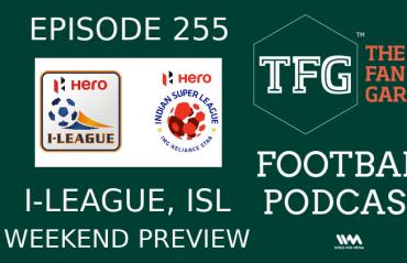TFG Football Podcast: ISL I-League Weekend preview; Sanjoy Sen to ATK junior team