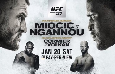 UFC 220: Analysis and Predictions for the Main event and co-main event