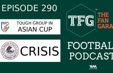 TFG Indian Football Podcast - India get tough group in Asian Cup + Mohun Bagan power struggle