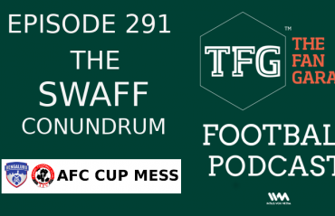 TFG Indian Football Podcast - Implications of SWAFF + Bengaluru, Aizawl FC in AFC Cup