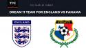 World Cup Fantasy Football - Dream 11 tips for England vs Panama -- ENG vs PAN