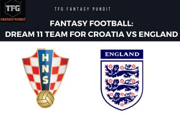 World Cup Fantasy Football - Dream 11 tips for Croatia vs England -- CRO vs ENG