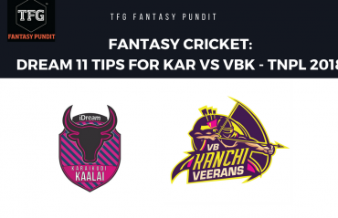 Fantasy Cricket: Dream11 tips for TNPL -- Karaikudi Kalai vs VB Kanchi Veerans