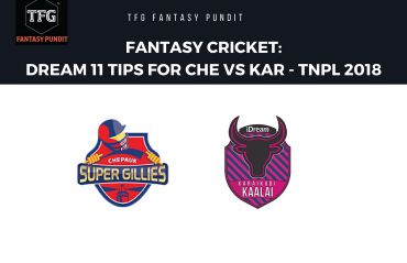 Fantasy Cricket: Dream11 tips for TNPL -- Chepauk Super Gillies vs Karaikudi Kaalai