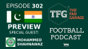 TFG Indian Football Podcast: India vs Pakistan preview (SAFF Championship) with special guest