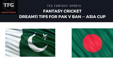 Fantasy Cricket: Dream11 tips for Asia Cup -- Pakistan v Bangladesh