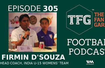 TFG Indian Football Podcast -- Exclusive chat with Firmino D'Souza, India U-15 Womens' Team Head Coach
