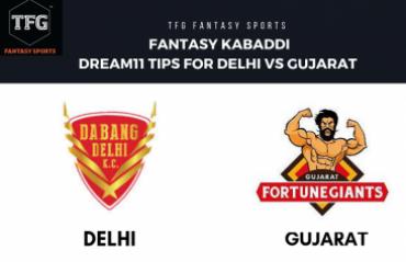 Fantasy Kabaddi - Dream 11 tips in Hindi for Dabang Delhi vs Gujarat FortuneGiants