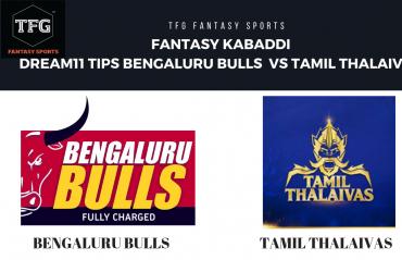 Fantasy Kabaddi: Dream 11 tips for Tamil Thalaivas vs Bengaluru Bulls -- Pro Kabaddi