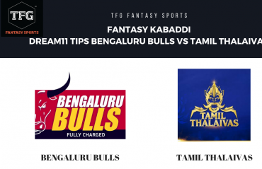 Fantasy Kabaddi - Dream 11 tips for Bengaluru Bulls vs Tamil Thalaivas