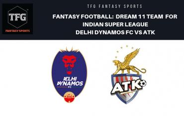 Fantasy Football- Dream 11 Tips for ISL 5 -- Delhi Dynamos FC vs ATK