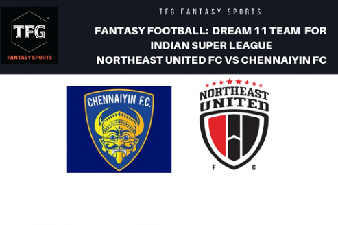Fantasy Football- Dream 11 Tips for ISL 5 -- Chennaiyin FC vs NorthEast United FC