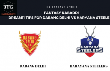 Fantasy Kabaddi - Dream 11 tips for Dabang Delhi vs Haryana Steelers
