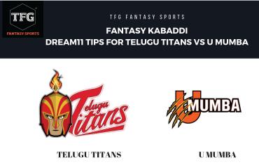Fantasy Kabaddi - Dream 11 tips for U Mumba vs Telugu Titans