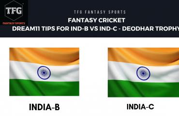Fantasy Cricket - Dream 11 tips for India-B vs India-C - Deodhar Trophy