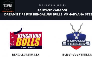 Fantasy Kabaddi - Dream 11 tips for Haryana Steelers vs Bengaluru Bulls