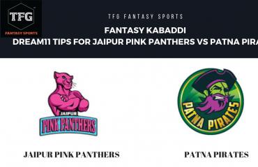 Fantasy Kabaddi - Dream 11 tips for Jaipur Pink Panthers vs Patna Pirates