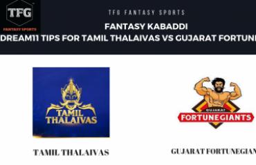 Fantasy Kabaddi - Dream 11 tips in Hindi for Tamil Thalaivas vs Gujarat FortuneGiants