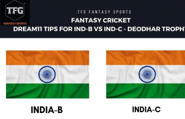 Fantasy Cricket - Dream 11 tips for India-B vs India-C - Deodhar Trophy Finals