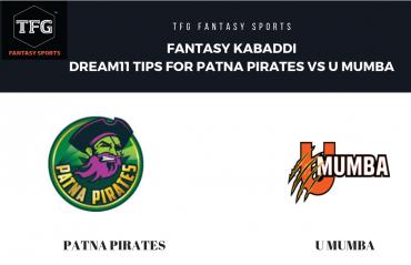 Fantasy Kabaddi - Dream 11 tips for U Mumba vs Patna Pirates