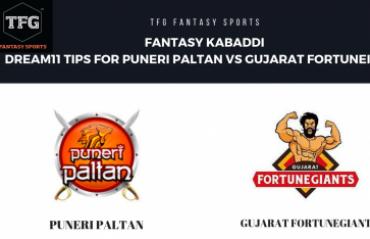 Fantasy Kabaddi - Dream 11 tips in Hindi for Gujarat Fortune Giants vs Puneri Paltan