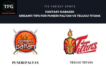 Fantasy Kabaddi - TFG Fantasy Sports tips for Puneri Paltan vs Telugu Titans