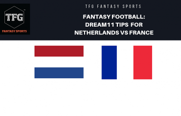 Fantasy Football - Dream 11 Tips for UEFA Nations League match Netherlands vs France