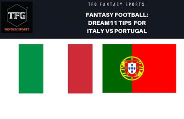 Fantasy Football - Dream 11 Tips for UEFA Nations League match Italy vs Portugal