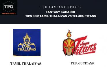TFG Fantasy Sports: Fantasy Kabaddi tips for Tamil Thalaivas vs Telugu Titans - Pro Kabaddi