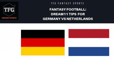 Fantasy Football - Dream 11 Tips for UEFA Nations League match Germany vs Netherlands
