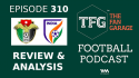 TFG Indian Football Podcast -- Jordan vs India Extensive Review - Defence Against Disasters!