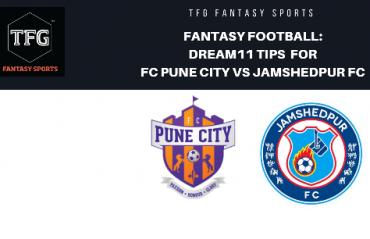 Fantasy Football - Dream11 Tips for ISL 5 -- FC Pune City vs Jamshedpur FC