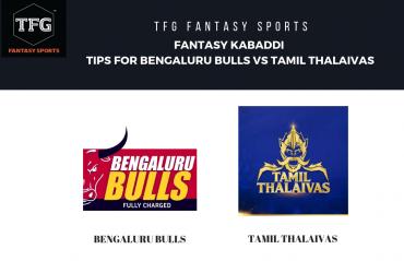 TFG Fantasy Sports: Fantasy Kabaddi tips for Bengaluru Bulls vs Tamil Thalaivas - Pro Kabaddi