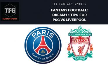 Fantasy Football - Dream 11 Tips for UEFA Champions League match PSG vs Liverpool