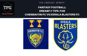 Fantasy Football- Dream 11 Tips for ISL 5 -- Chennaiyin FC vs Kerala Blasters FC