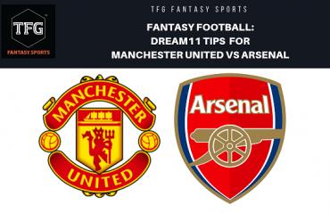 Fantasy Football- Dream 11 - Premier League Manchester United vs Arsenal