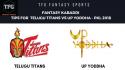 TFG Fantasy Sports: Fantasy Kabaddi tips for Telugu Titans vs UP Yoddhas -- Pro Kabaddi