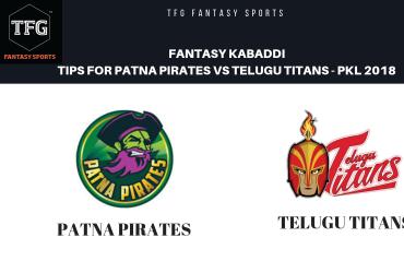 TFG Fantasy Sports: Fantasy Kabaddi tips for Patna Pirates vs Telugu Titans -- Pro Kabaddi