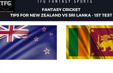 TFG Fantasy Sports: Fantasy Cricket tips for New Zealand v Sri Lanka 1st Test