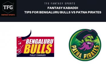 TFG Fantasy Sports: Fantasy Kabaddi tips for Bengaluru Bulls vs Patna Pirates -- Pro Kabaddi League