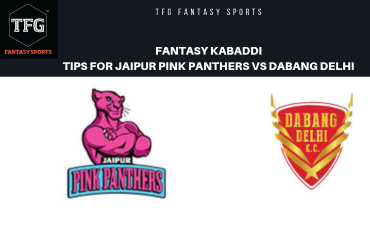 TFG Fantasy Sports: Fantasy Kabaddi tips for Jaipur Pink Panthers vs Dabang Delhi --- Pro Kabaddi League