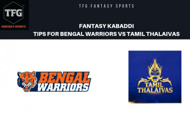 TFG Fantasy Sports: Fantasy Kabaddi tips for Bengal Warriors vs Tamil Thalaivas --- Pro Kabaddi League