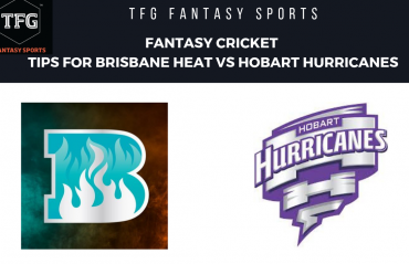 TFG Fantasy Sports: Fantasy Cricket tips for Brisbane Heat v Hobart Hurricanes--BBL 08