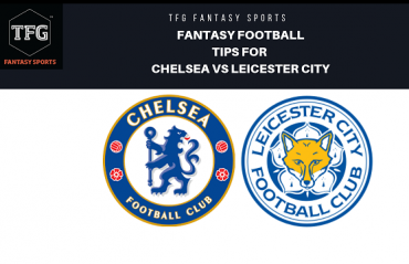 TFG Fantasy Sports: Fantasy Football tips for Chelsea vs Leicester City in Premier League