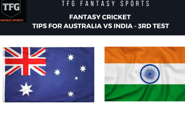 TFG Fantasy Sports: Fantasy Cricket tips for Australia v India--3rd Test